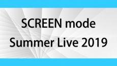 SCREEN mode20190804_main