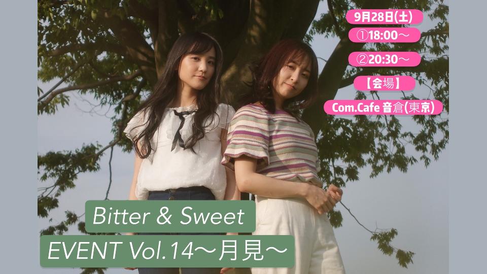 9.28Bitter & Sweet